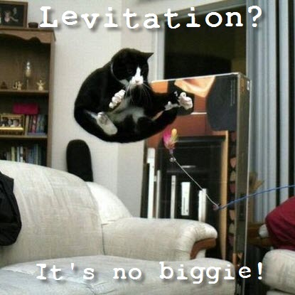 levitation  no biggie